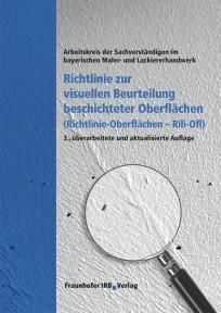 Richtlinie zur visuellen Beurteilung beschichteter Oberflächen (Richtlinie - Oberflächen Rili-Ofl)