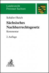 Sächsisches Nachbarrechtsgesetz. Kommentar