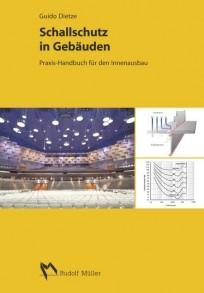 Schallschutz in Gebäuden. Praxis-Handbuch für den Innenausbau