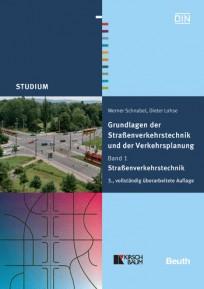 Grundlagen der Straßenverkehrstechnik und Verkehrsplanung