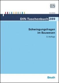 DIN-Taschenbuch 289. Schwingungsfragen im Bauwesen