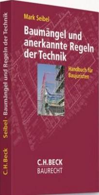 Baumängel und anerkannte Regeln der Technik