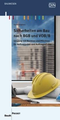 Sicherheiten am Bau nach BGB und VOB/B