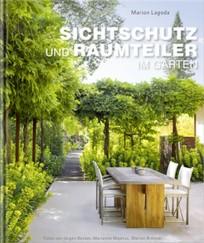 Sichtschutz und Raumteiler im Garten