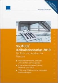 sirAdos Kalkulationsatlas 2019 für Roh- und Ausbau im Neubau