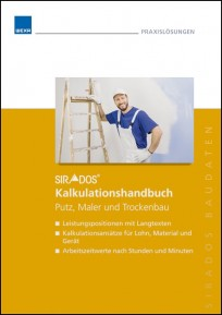 sirAdos Kalkulationshandbuch 2017 - Putz, Maler, Trockenbau