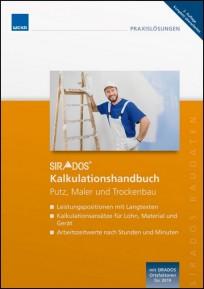 sirAdos Kalkulationshandbuch 2019 - Putz, Maler, Trockenbau