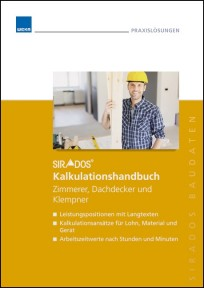 sirAdos Kalkulationshandbuch 2017 - Zimmerer, Dachdecker, Klempner