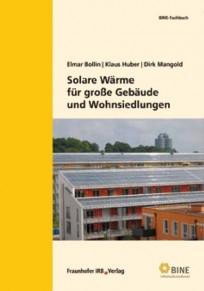 Solare Wärme für große Gebäude und Wohnsiedlungen