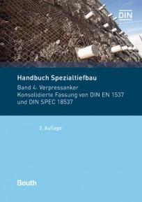 Normen-Handbuch Spezialtiefbau. Band 4: Verpressanker