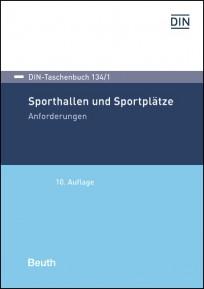 DIN-Taschenbuch 134/1. Sporthallen und Sportplätze