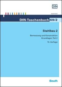 DIN-Taschenbuch 69/2. Stahlbau 2: Bemessung und Konstruktion