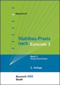 Stahlbau-Praxis nach Eurocode 3 - Band 3