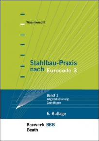 Stahlbau-Praxis nach Eurocode 3 - Band 1