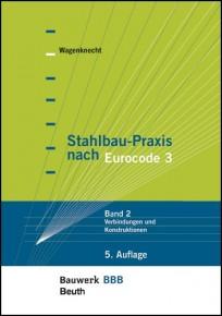 Stahlbau-Praxis nach Eurocode 3 - Band 2