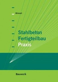 Stahlbeton-Fertigteilbau-Praxis nach Eurocode 2