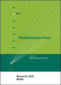 Stahlbetonbau-Praxis. Band 3