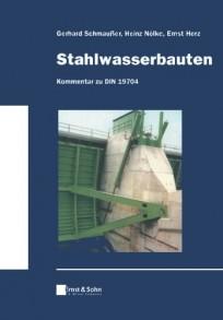 Stahlwasserbauten - Kommentar zu DIN 19704