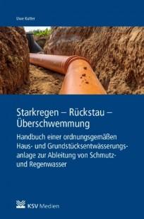 Starkregen - Rückstau - Überschwemmung