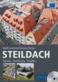 Steildach: Planung - Ausführung - Projekte