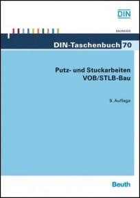 DIN-Taschenbuch 70.– Putz- und Stuckarbeiten VOB/StLB-Bau