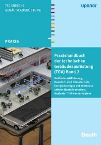 Praxishandbuch der technischen Gebäudeausrüstung (TGA) Band 2