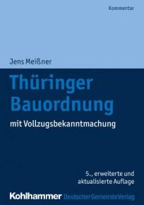 Thüringer Bauordnung mit Vollzugsbekanntmachung
