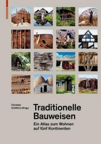 Traditionelle Bauweisen