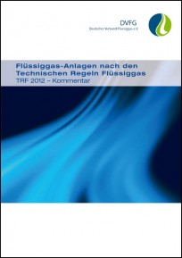 DVFG TRF 2012 Kommentar - Technische Regeln Flüssiggas