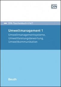 DIN-Taschenbuch 416/1. Umweltmanagement 1