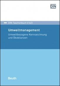 DIN-Taschenbuch 416/2. Umweltmanagement 2