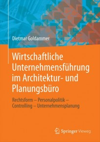 Wirtschaftliche Unternehmensführung im Architektur- und Planungsbüro