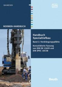 Normen-Handbuch Spezialtiefbau. Band 2: Verdrängungspfähle