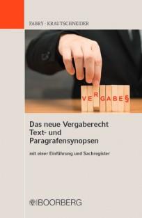 Das neue Vergaberecht Text- und Paragrafensynopsen