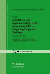 Architekten- und Ingenieurvertragsrecht - Anwendungshilfe zu Vergütungsfolgen und Verträgen