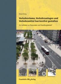 Verkehrsräume, Verkehrsanlagen und Verkehrsmittel barrierefrei gestalten