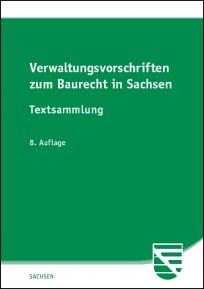 Verwaltungsvorschriften zum Baurecht in Sachsen