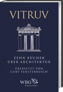 Vitruv - Zehn Bücher über Architektur