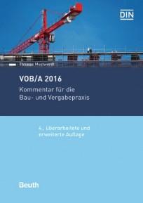 VOB/A 2016. Kommentar für die Bau- und Vergabepraxis