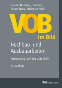 VOB im Bild 2019. Hochbauarbeiten und Ausbauarbeiten