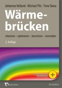 Wärmebrücken erkennen - optimieren - berechnen - vermeiden