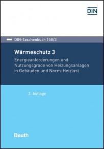 DIN-Taschenbuch 158/3. Wärmeschutz 3