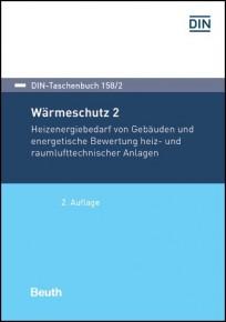 DIN-Taschenbuch 158/2. Wärmeschutz 2