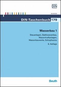 DIN-Taschenbuch 179. Wasserbau 1