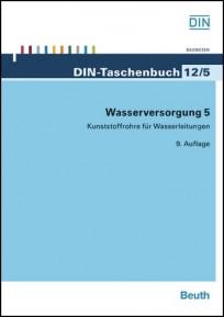 DIN-Taschenbuch 12/5. Wasserversorgung 5