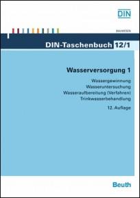 DIN-Taschenbuch 12/1. Wasserversorgung 1