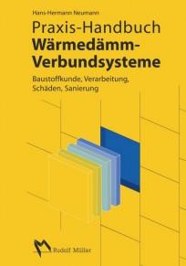 Praxis-Handbuch Wärmedämm-Verbundsysteme