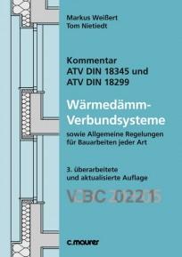 Kommentar ATV DIN 18345 und DIN 18299 Wärmedämm-Verbundsysteme