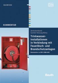 Trinkwasser-Installationen in Verbindung mit Feuerlösch- und Brandschutzanlagen