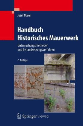handbuch historisches mauerwerk maier b cher din normen zu bau architektur baurecht. Black Bedroom Furniture Sets. Home Design Ideas